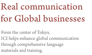 Real communication for Global businesses